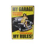 "010428 20 X 30 CM VINTAGE SIGN ""MY GARAGE MY RULES"" METAL FRAME"