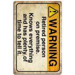 """015334 20 X 30 CM VINTAGE SIGN """" WARNING RETIRD PERSON """" METAL FRAME"""